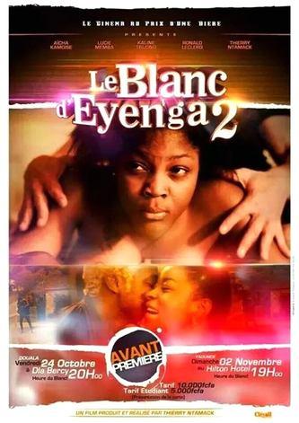 """affiche du film """"Le Blanc d'Eyenga 2"""", qui raconte les péripéties d'une chercheuse de mari sur internet"""