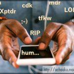 Les Camerounais ont des abréviations qui ne veulent rien dire