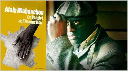 Alain Mabanckou est l'auteur du sanglot de l'Homme Noir